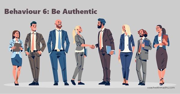 Leadership Behaviour - Be Authentic - CoachwithMadhu